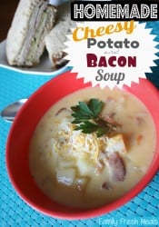 Homemade Cheesy Bacon & Potato Soup