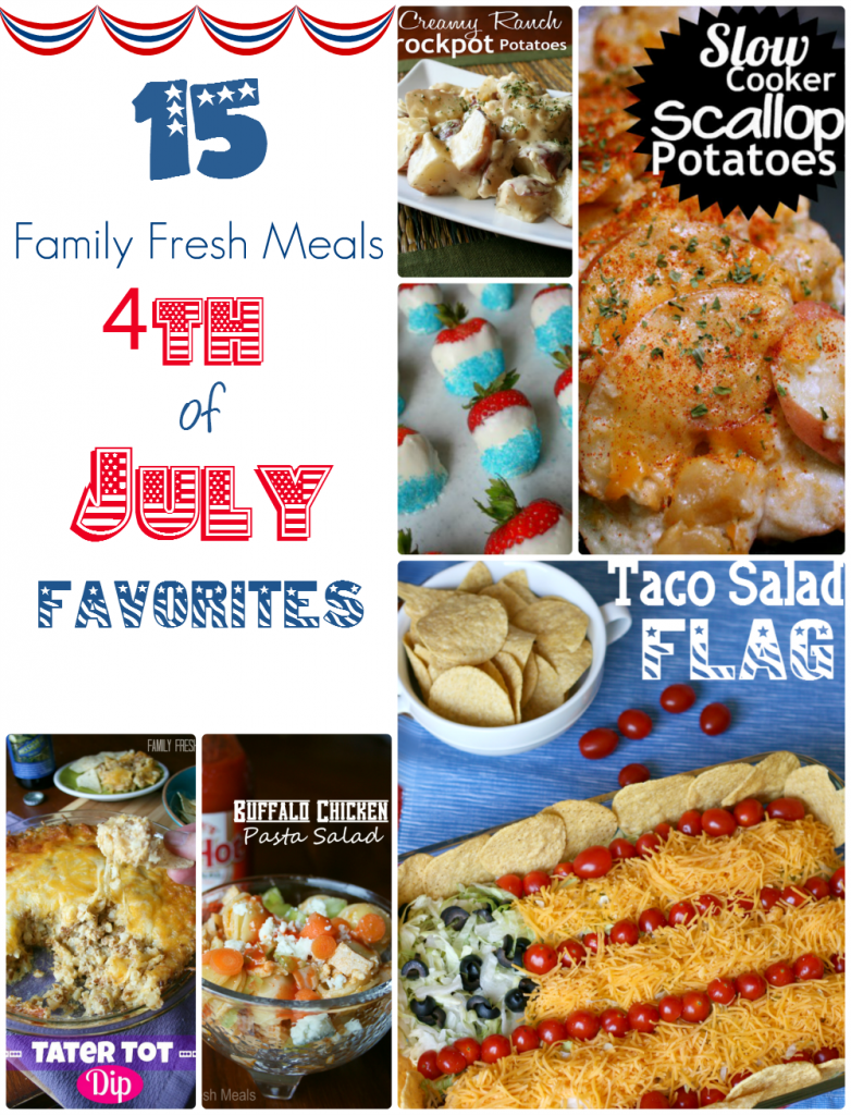 4th of July Favorites - Family Fresh Meals