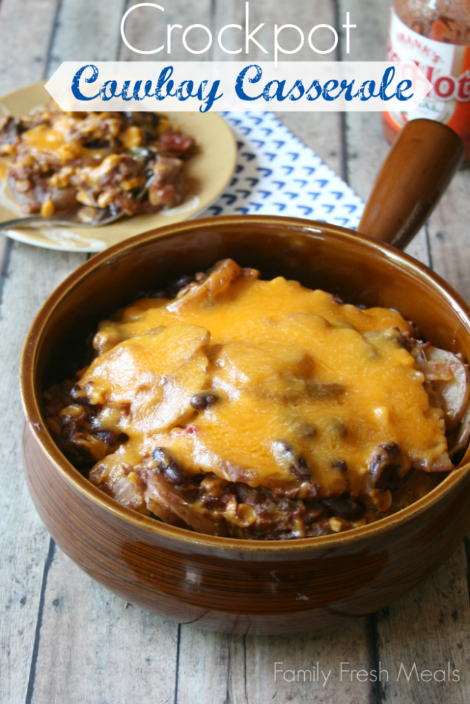 your hats cowboys and cowgirls! This Cheesy Crockpot Cowboy Casserole ...