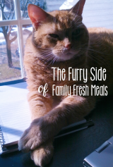 The Furry Side of Family Fresh Meals