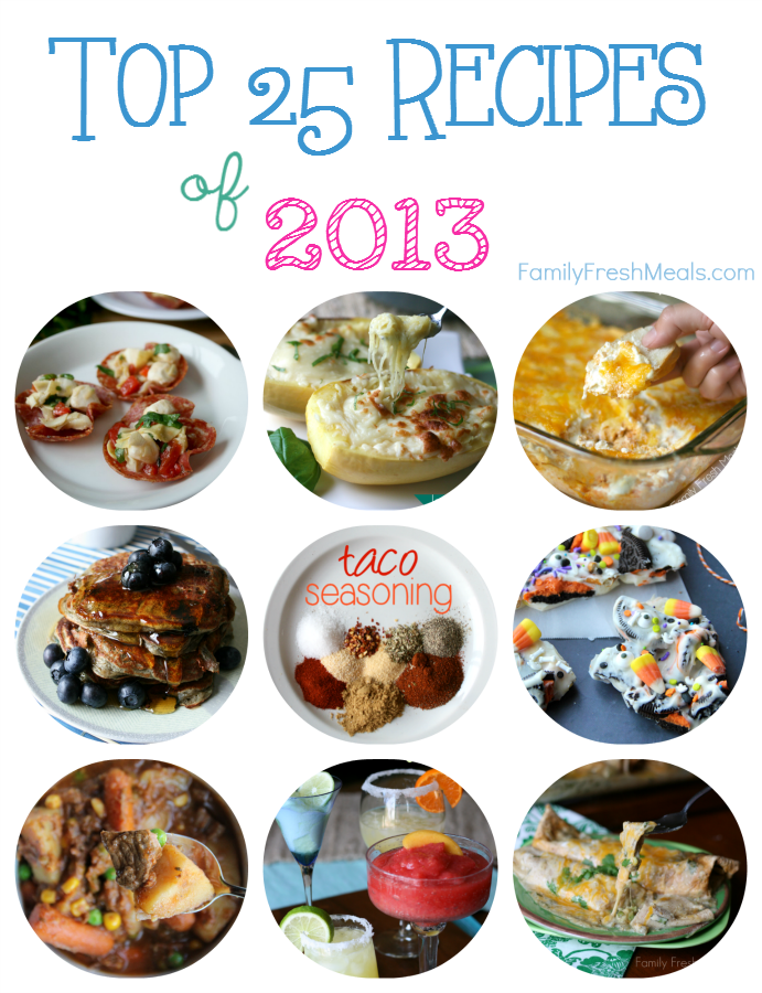 Top 25 Recipes - 2013 - FamilyFreshMeals.com