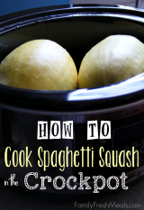 How to Cook Spaghetti Squash in the Crockpot - FamilyFreshMeals.com -