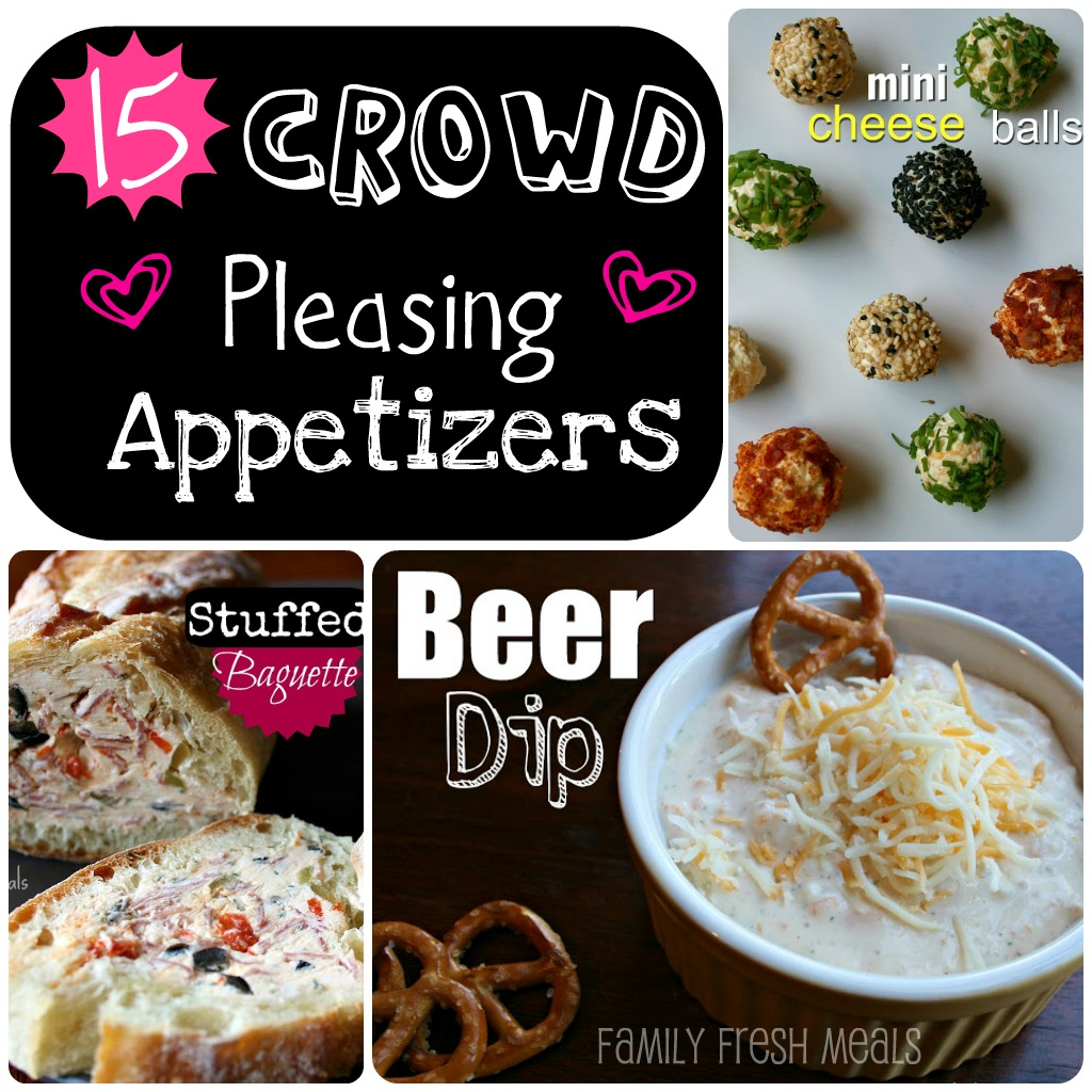 15 Crowd pleasing appetizers - familyfreshmeals.com -