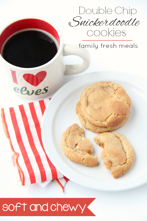 Soft and Chewy Double Chip Snickerdoodle Cookies - familyfreshmeals.com -always soft and chewy