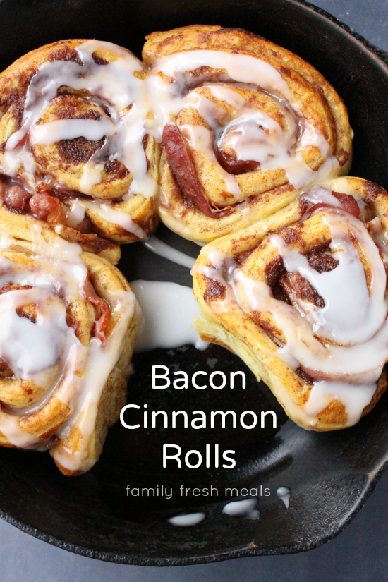 Bacon Wrapped Cinnamon Rolls - Family Fresh Meals