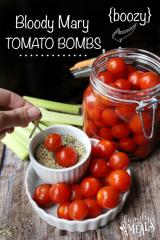Boozy Bloody Mary Tomato Bombs -- FamilyFreshMeals.com