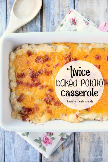 Easy Twice Baked Potato Casserole - familyfreshmeals.com