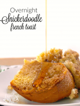 Snickerdoodle Overnight French Toast