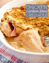 Lightened-Up Chicken Cordon Bleu Casserole