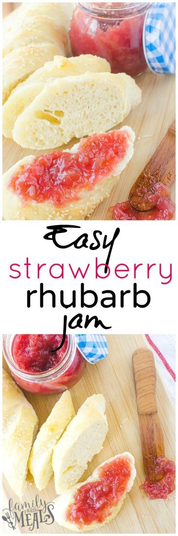 EASY STRAWBERRY RHUBARB JAM - Family Fresh Meals