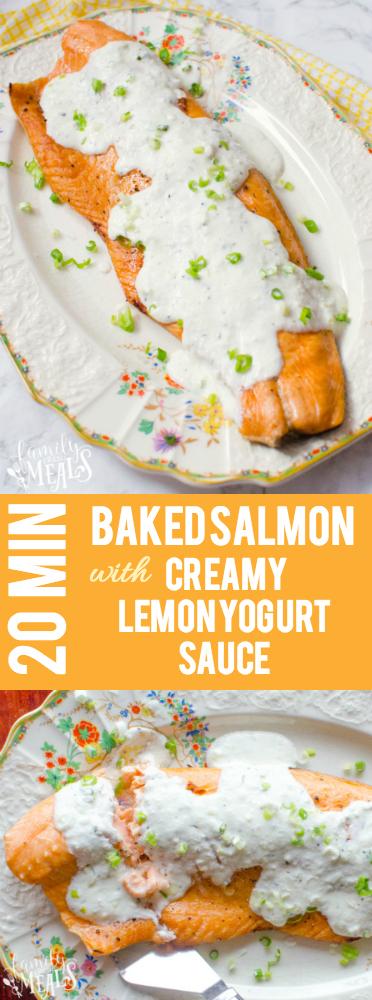 Easy Baked Salmon with Creamy Lemon Yogurt Sauce Family Fresh Meals -